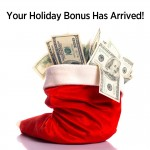 Holiday Bonus Checks Are In! Congratulations to Those Who Cashed In