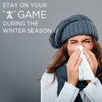 Stay on Your 'A' Game During the Winter Season