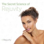 The Secret Science of Rejuvity