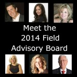 Welcome Our 2014 Field Advisory Board and Millionaire Panel