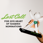 Last Call for 2015 Heart of Isagenix Nominations