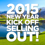 2015 New Year Kick Off is Selling Out
