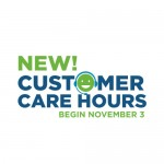 New Customer Care Hours Start November 3
