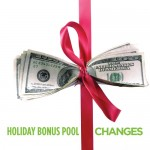 Earn Up to 4 Holiday Bonus Pool Payouts in 2015 and Other Important Changes