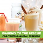 Curb Those Holiday Cravings! Isagenix Options to Please Your Palate.