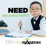 Wish You Had an Assistant? Try MyIsagenix!