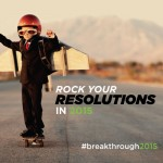 Rock Your 2015 New Year's Resolutions in 4 Easy Steps