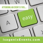 NEW IsagenixEvents.com Makes Getting Tickets Faster & Easier
