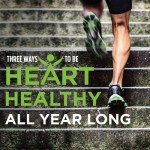 American Heart Month 2015: 3 Easy Ways to Stay Heart Healthy
