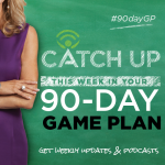 90-Day Game Plan Podcast: Overcoming Objections