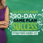 Your 90-Day Game Plan: Celebrate Success Week Starts Today!