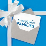 Join Us and Help Support Families through Make-A-Wish®