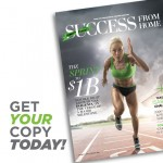 The 100th Issue of Success From Home Magazine Celebrates Isagenix