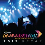 Your 2015 Celebration Event Recap (Video)