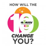IsaBody Enters 10th Year of Changing Lives. What Can It Do For You?