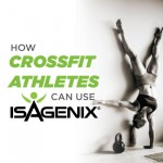 Crush Your CrossFit Personal Record With Isagenix