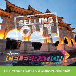 Taiwan Annual Celebration Selling Out!