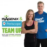 Isagenix and Periscope Team Up to Bring You Fitness, Food, and More!