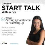 START Talk: Setting Appointments and Following Up