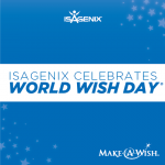 Isagenix Celebrates World Wish Day® and Make-A-Wish® Month