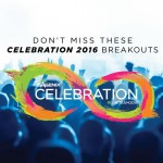 2016 Celebration Breakout Sessions: Which One Is Right for You?