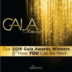 Who Took Home Our 2016 Gala Awards and How YOU Can Be Next!