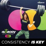 For This IsaBody Participant, Consistency Is Key
