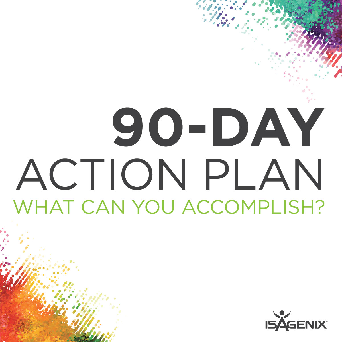 Opt In NOW to the Brand-New 90-Day Action Plan | IsaFYI.com