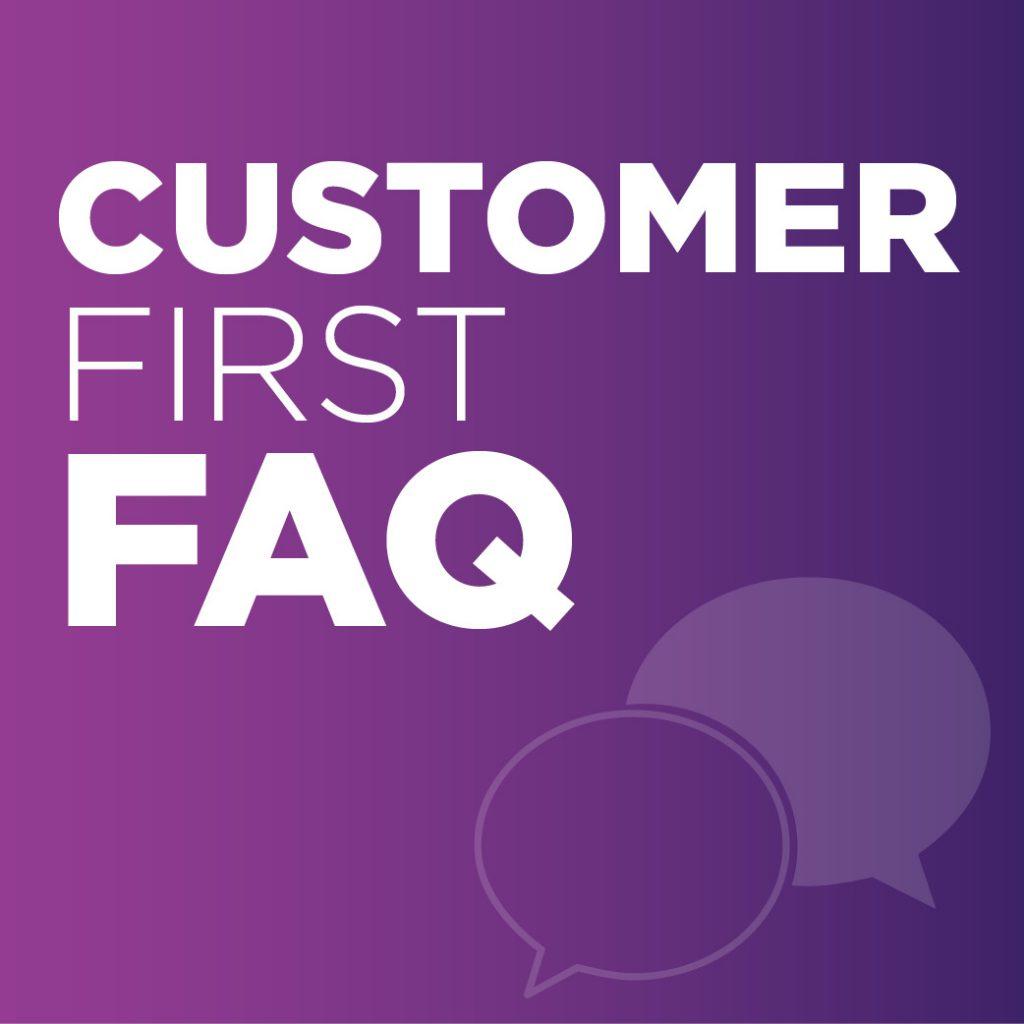 customer first faq