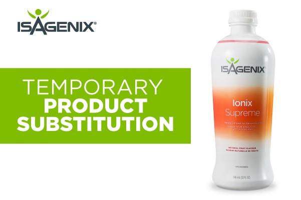 Ionix Supreme Liquid Temporary Product Substitution