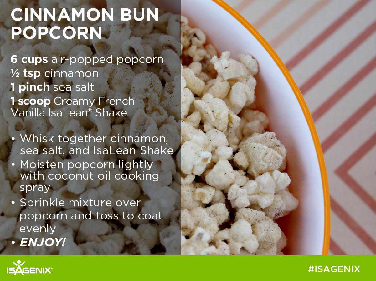 Popcorn with cinnamon, sea salt and creamy french vanilla IsaLean shake