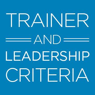 Trainer and Leadership Criteria