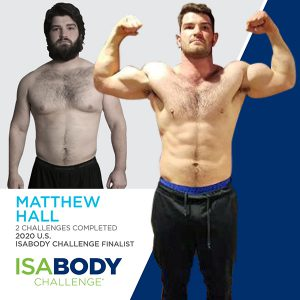 Before and after photos of Matthew Hall, 2020 U.S. IsaBody Challenge Finalist