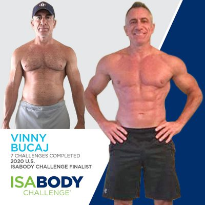 Before and after photos of Vinny Bucaj, 2020 U.S. IsaBody Challenge Finalist