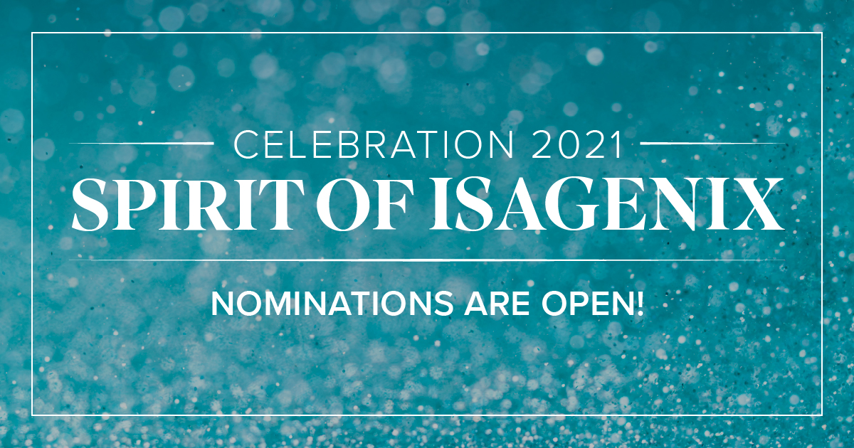 Celebration 2021 Spirit of Isagenix nominations are open