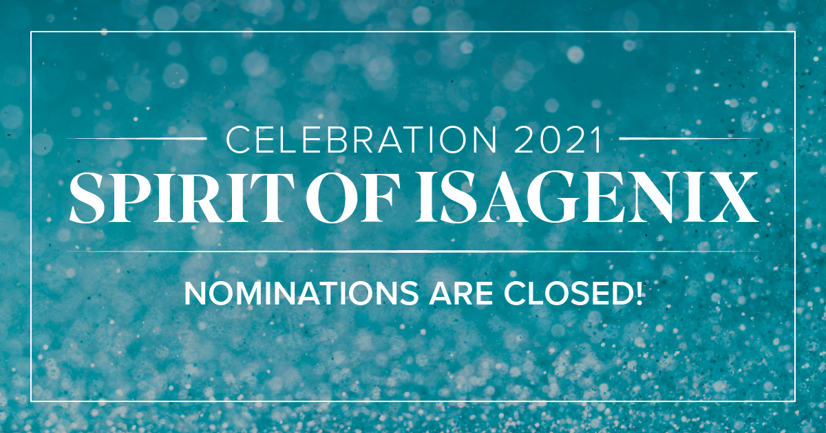 2021 Spirit of Isagenix nominations are closed